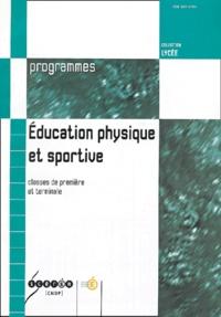 CNDP - Education physique et sportive Classes de première et terminale.