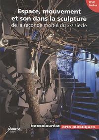Goodtastepolice.fr Espace, mouvement et son dans la sculpture - De la seconde moitié du XXe siècle Image