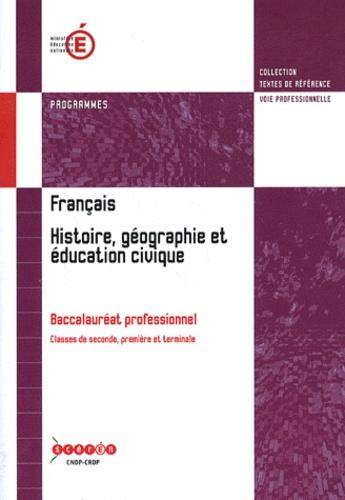 Francais Histoire Geographie Et Education Civique Baccalaureat Professionnel Programmes