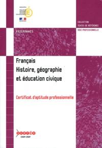 Français, histoire, géographie et éducation civique CAP - Programmes.pdf