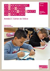 CNDP - Je mémorise et je sais écrire des mots en CM1-CM2 Année 2 - Cahier de l'élève lot de 10.