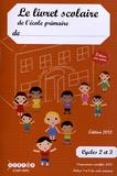 CNDP - Le livret scolaire de l'école primaire - Cycles 2 et 3.