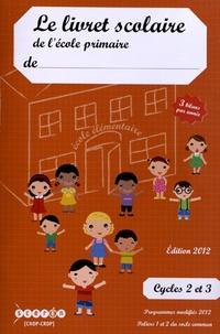 Lemememonde.fr Le livret scolaire de l'école primaire - Cycles 2 et 3 Image