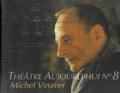 CNDP - Michel Vinaver. 1 CD audio