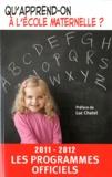 CNDP - Qu'apprend-on à l'école maternelle ? - Les programmes officiels.