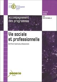 CNDP - Vie sociale et professionnelle - Certificat d'aptitude professionnelle.