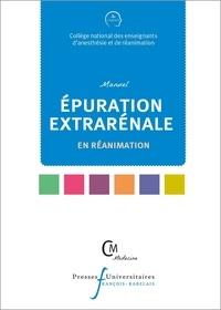 CNEAR - Manuel d'épuration extrarénale en réanimation.