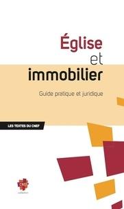 Eglise et immobilier- Guide pratique et juridique -  CNEF |