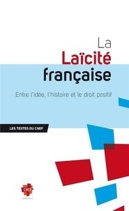 La Laïcité française - Entre lidée, lHistoire et le droit positif.pdf