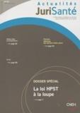 CNEH - Actualités JuriSanté N° 66, Juillet-août : La loi HPST à la loupe.