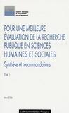 CNER - Pour une meilleure évaluation de la recherche publique en sciences humaines et sociales - Tome 1, Synthèse et recommandations.