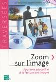 CNER - Zoom sur l'image - Pour une éducation à la lecture des images.