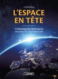CNES - L'espace en tête - Chroniques spatiales.