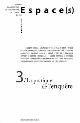 CNES - La pratique de l'enquête (n.3).