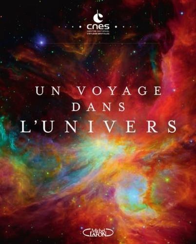 CNES - Un voyage dans l'univers.
