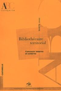 CNFPT - Bibliothécaire territorial - Concours interne et externe, sujets 2002.