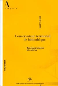 CNFPT - Conservateur territorial de bibliothèques. - Concours interne et externe, sujets 2000.