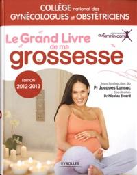 CNGOF et  Lansac - Le grand livre de ma grossesse.
