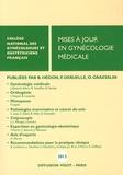CNGOF - Mises à jour en gynécologie médicale.