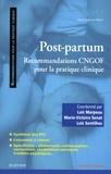 CNGOF et Loïc Marpeau - Post-partum - Recommandations CNGOF pour la pratique clinique.