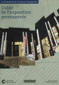CNHI - Guide de l'exposition permanente - La Cité Nationale de l'Histoire de l'Immigration.