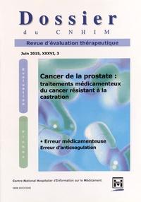 Marie-Caroline Husson - Dossier du CNHIM Volume 36 N° 3, juin : Cancer de la prostate : traitements médicamenteux du cancer résistant à la castration.