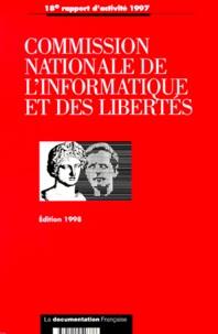 CNIL - Commission nationale de l'informatique et des libertés - 18e rapport d'activité 1997.