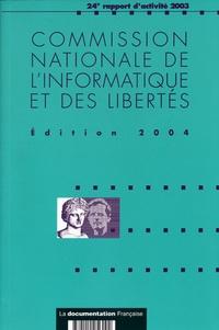 CNIL - Commission nationale de l'informatique et des libertés - 24e rapport d'activité 2003.