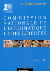 CNIL - Commission nationale de l'informatique et des libertés - 25e rapport d'activité 2004.