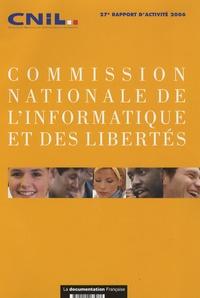 CNIL - Commission nationale de l'informatique et des libertés - 27e rapport d'activité 2006.