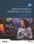 CNIL - Commission nationale de l'informatique et des libertés - Rapport d'activité 2015.