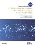 CNIL - Commission nationale de l'informatique et des libertés - Rapport d'activité 2016.