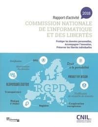 CNIL - Commission nationale de l'informatique et des libertés - Rapport d'activité 2018.