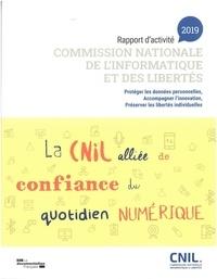 CNIL - Commission nationale de l'informatique et des libertés - Rapport d'activité 2019.