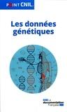 CNIL - Les données génétiques.