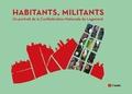CNL - Habitants, militants - Un portrait de la Confédération nationale du logement.
