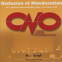 CNO - Occlusion et Manducation - 16e Journées Internationales, Tours 5 et 6 mars 1999, CD-Rom.