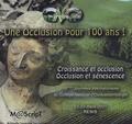 CNO - Une Occlusion pour 100 ans ! - Croissance et occlusion, Occlusion et sénescence, CD-Rom.