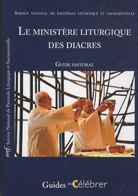 CNPL - Le ministère liturgique des diacres - Guide pastoral.