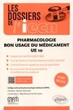 CNPM - Pharmacologie UE 10 - bon usage du médicament.