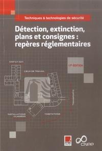 CNPP et  FFMI - Détection, extinction, plans et consignes : repères réglementaires.