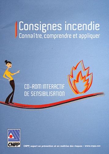 CNPP - Consignes incendie - Connaître, comprendre et appliquer. 1 Cédérom