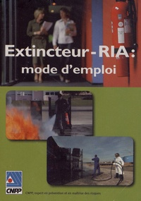CNPP - Extincteur-RIA : mode d'emploi. 1 DVD