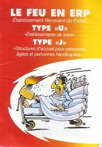 """CNPP Entreprise - Le feu en ERP type """"U"""" et type """"J"""" - Pack 25 exemplaires."""