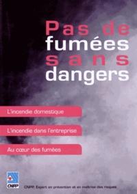CNPP - Pas de fumées sans dangers. 1 DVD