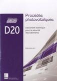 CNPP Entreprise - Procédés photovoltaïques - Document technique pour la sécurité des bâtiments.