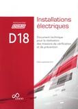 CNPP - Installations électriques D18 - Document technique pour la réalisation des missions de vérification et de prévention.
