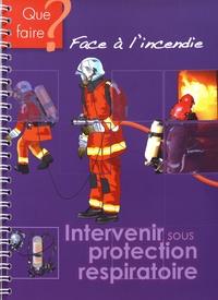 Intervenir sous protection respiratoire -  CNPP |