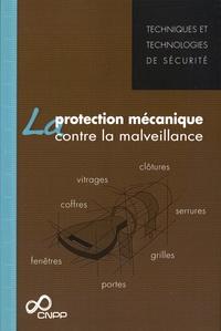 CNPP - La protection mécanique contre la malveillance.