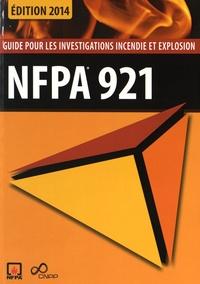 CNPP - NFPA 921 - Guide pour les investigations incendie et explosion.